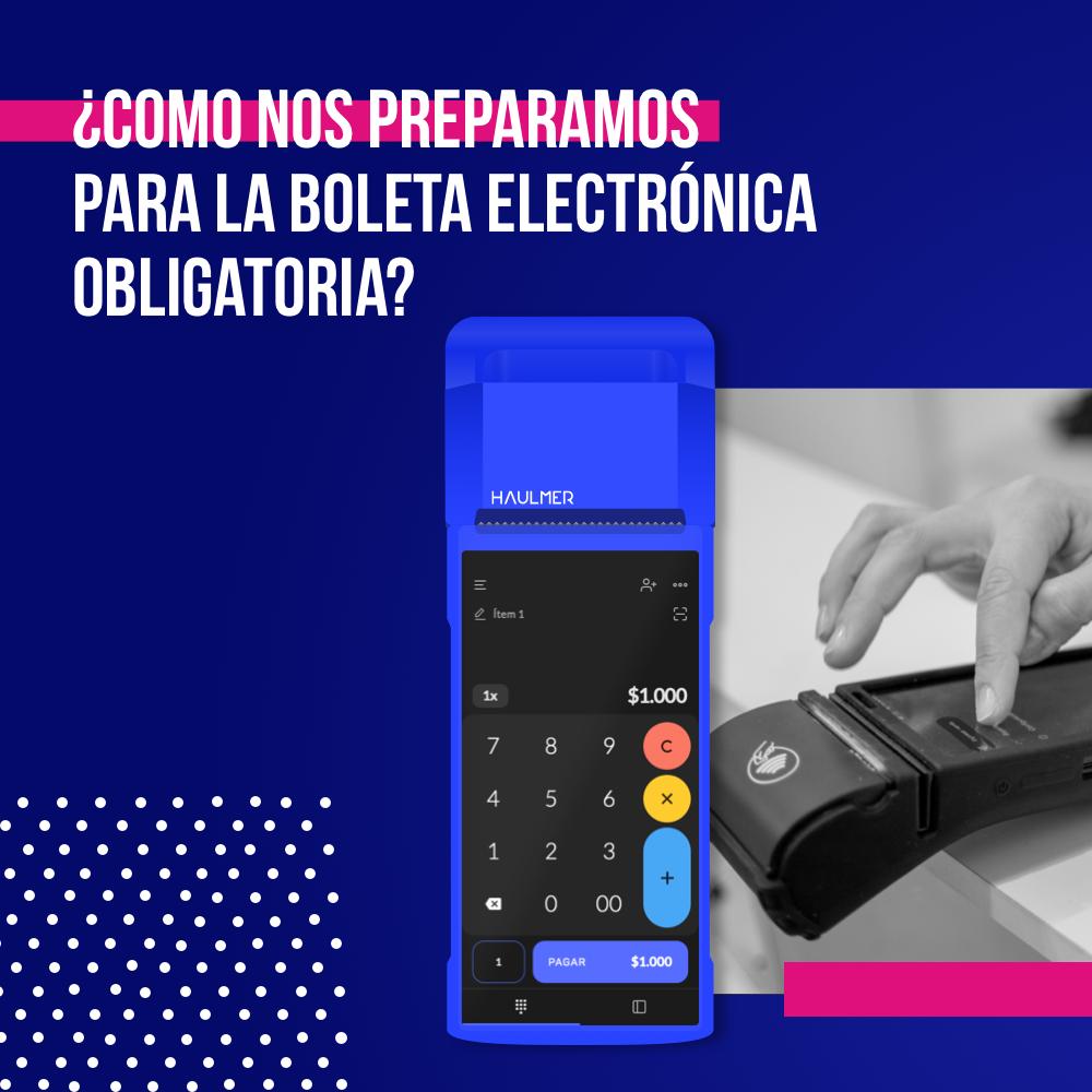 Boleta Electrónica obligatoria para facturadores electrónicos